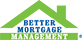 Better Mortgage Management (Commercial)